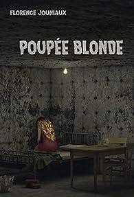 POUPEE BLONDE par Florence Jouniaux