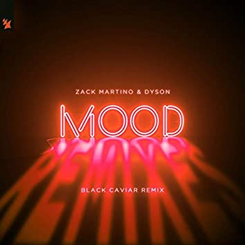 Mood (Black Caviar Remix)