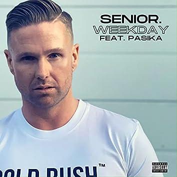 Weekday (feat. Pasika)