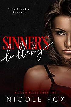 Sinner s Lullaby  A Dark Mafia Romance  Mazzeo Mafia Book 2