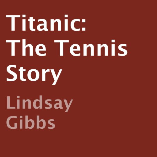 Titanic: The Tennis Story Titelbild