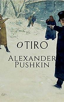 O Tiro por [Alexander Pushkin, Alex Zuchi]