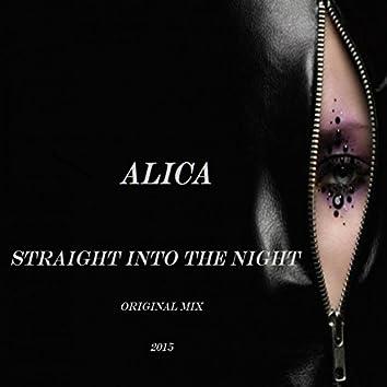 Straight into the Night