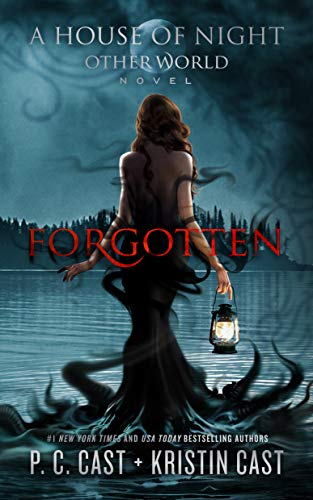 Forgotten (A House of Night Other World, Band 3)
