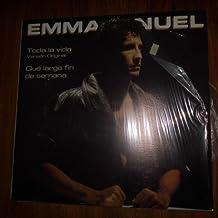 Emmanuel / Single 45 Rpm - 12 Inch. (Toda La Vida & Que Largo Fin De Semana) Vinyl
