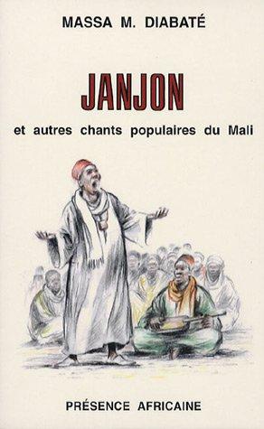 Janjon et autres chants populaires du Mali