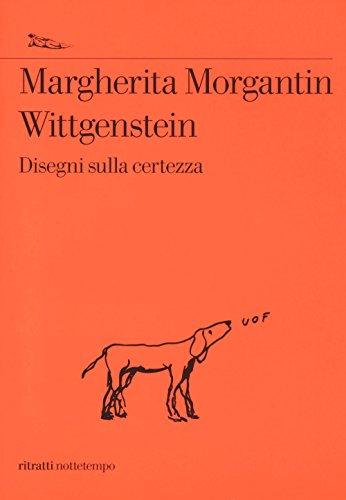 Wittgenstein. Disegni sulla certezza