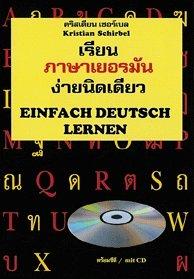 Einfach Deutsch lernen - Sprachkurs Deutsch für Thailänder mit CD zum Buch