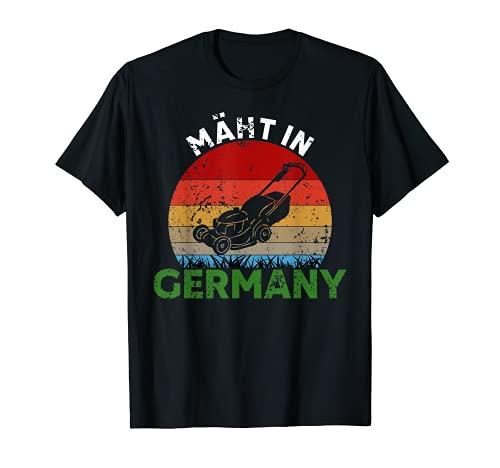 Mäht In Germany Rasenmäher Gärtner Garten T-Shirt