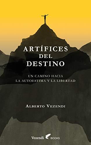 Portada del libro Artífices del destino de Alberto Vezendi