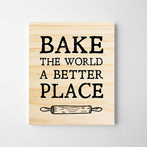 123RoyWarner Bake The World A Better Place Kitchen Wall Art Gift For Bakers Wooden Wall Decor Wooden Sign Kitchen Decor Gift For Her