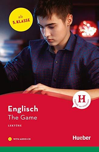 The Game: Lektüre mit Audio-CD (Hueber Lektüren)