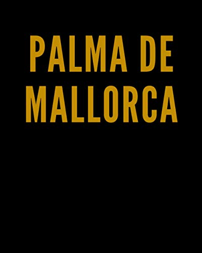 PALMA DE MALLORCA: A Decorative GOLD and BLACK Designer Book For Coffee Table Decor and Shelves | You Can Stylishly Stack Books Together For A Chic ... Stylish Home or Office Interior Design Ideas
