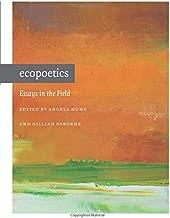 Ecopoetics: Essays in the Field (Contemp North American Poetry)