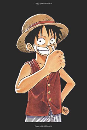 Monkey D Luffy smiling: 120 sited Notebook (6x9 inches dotted paper)