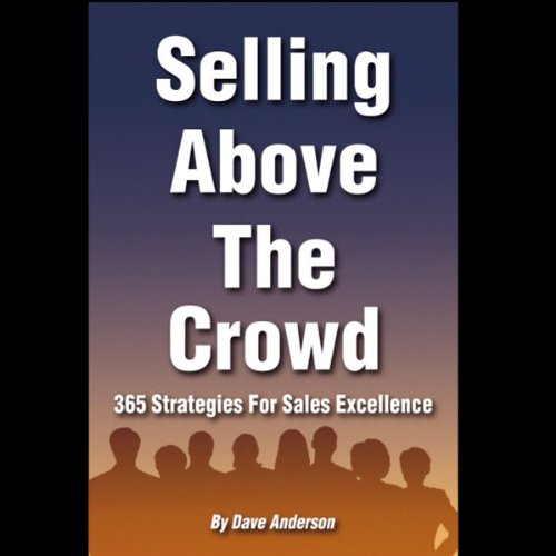 Selling Above the Crowd audiobook cover art