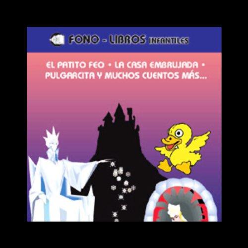El Patito Feo, La Casa Embrujada, Pulgarcita & Muchos Cuentos Mas cover art