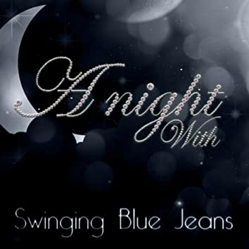 A Night With The Swinging Blue Jeans