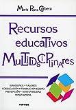 Recursos educativos multidisciplinares: Emociones, valores, coeducación, tecnologías, prevención, sostenibilidad, mindfulness: 226 (Educación Hoy)