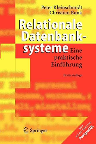 Relationale Datenbanksysteme: Eine praktische Einführung (German Edition)
