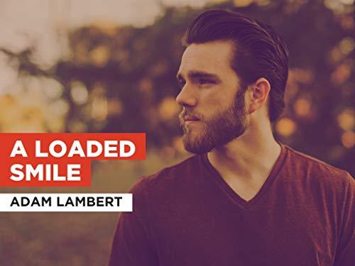 A Loaded Smile al estilo de Adam Lambert