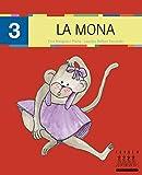 Per anar llegint... xino-xano: La mona (majúscula): 3 - 9788481317299