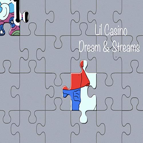Dreams & Streams [Explicit]