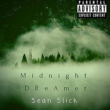 Midnight Dreamer