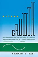 Beyond Growth: The Economics of Sustainable Development