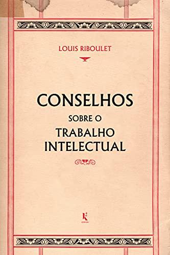 Conselhos sobre o trabalho intelectual (Translated)