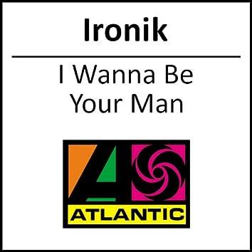 I Wanna Be Your Man (single)