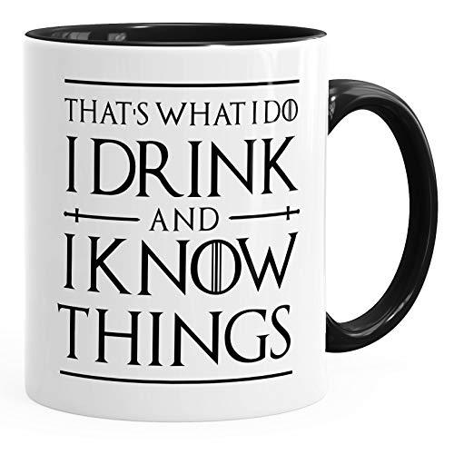 MoonWorks® Kaffee-Tasse Spruch I drink and i know things Geschenkidee und Bürotasse für Serienfans schwarz unisize