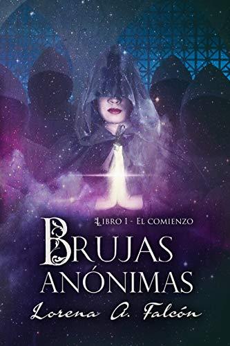 Portada del libro Brujas anónimas de Lorena A. Falcón