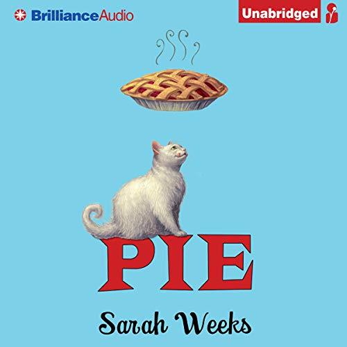 Pie Audiobook By Sarah Weeks cover art