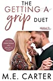 The Getting a Grip Duet: Complete Box Set