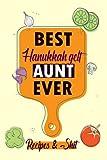 BEST Hanukkah gelt AUNT EVER /Blank Recipe Book: /Blank Cookbook,Personalized Recipe Book,Cute Recipe Book,Empty Recipe Book,Customized Recipe ... Recipe Book to Write In Your Own Recipes