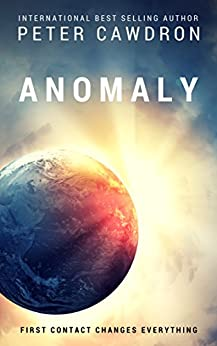 Anomaly (First Contact) by [Peter Cawdron]