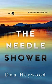 The Needle Shower by [Donald Heywood]
