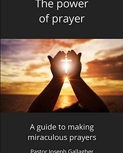 The Power of Prayer (English Edition)