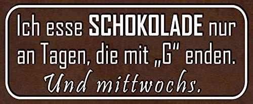 NWFS chocolade op dagen met G blikken bord gewelfd Metal Sign 10 x 27 cm