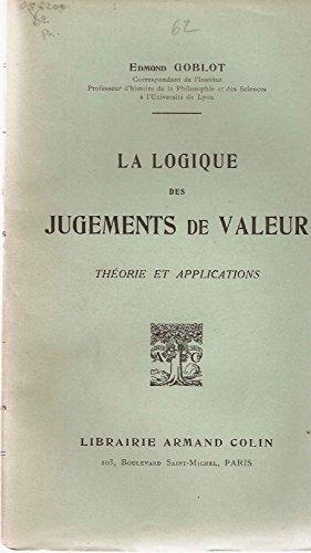 La Logique des Jugements de Valeur.Théories et applications