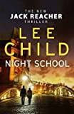 [(Night School)] [Author: Lee Child] published on (December, 2016) - Transworld Publishers Ltd - 01/12/2016