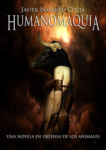Una novela en defensa de los animales: HUMANOMAQUIA