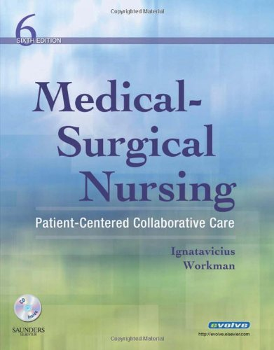 Medical-Surgical Nursing: Patient-Centered Collaborative...