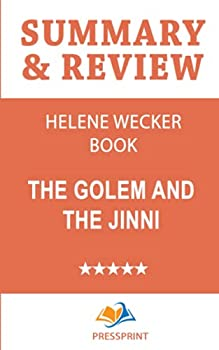 Summary & Review of The Golem and the Jinni by Helene Wecker Book