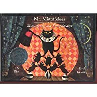 Mr. Mistoffelees with Mungojerrie and Rumpelteazer 0152562303 Book Cover