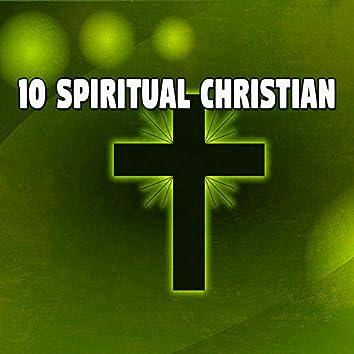 10 Spiritual Christian