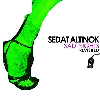 Sad Nights Revisited
