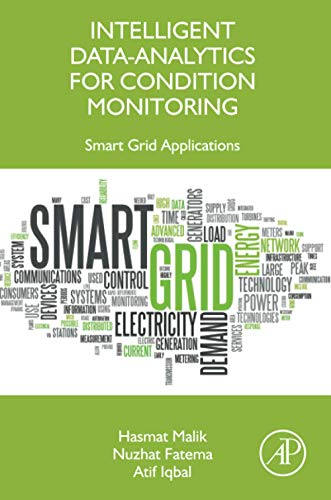 Intelligent Data-Analytics for Condition Monitoring: Smart Grid Applications Front Cover