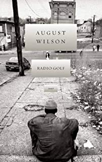 Radio Golf (The August Wilson Century Cycle)